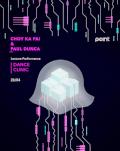Choy Ka Fai Lecture-Performance: DANCE CLINIC
