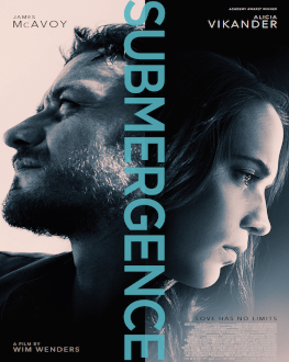 Submergence Tomorrow, 19 April 2018 Cinema Muzeul Taranului - Studio H. Bernea, București