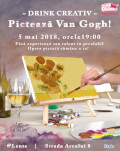 Drink Creativ - Pictează Van Gogh!