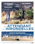 En attendant les hirondelles / În așteptarea rândunelelor Festivalul Filmului Francez 2018 - Competiție