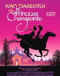Ivan Tsarévitch et la princesse changeante / Ivan Țarevici și prințesa schimbătoare Festivalul Filmului Francez 2018 - Panorama
