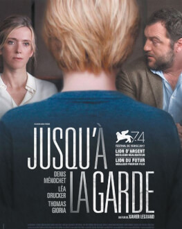 Jusqu'à la garde / Custodia Wednesday, 02 May 2018 Cinema Elvire Popesco, București