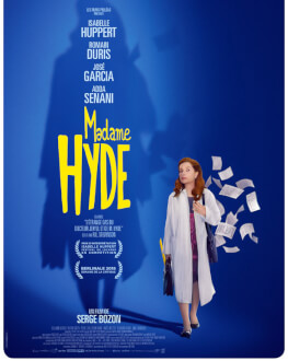 Madame Hyde / Doamna Hyde Tuesday, 24 April 2018 Cinema Elvire Popesco, București