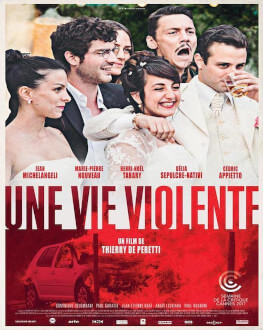 Une vie violente / O viață violentă Wednesday, 25 April 2018 Cinema Elvire Popesco, București