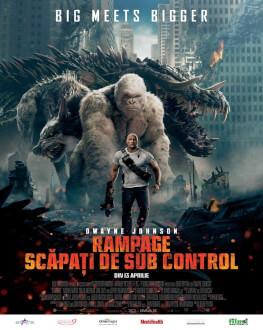 Rampage: Scăpaţi de sub control Tomorrow, 19 April 2018 Cinema Dacia, Piatra-Neamț