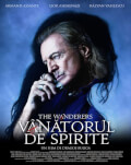 Vânătorul de spirite / The Wanderers: The Quest of The Demon Hunter Avanpremieră