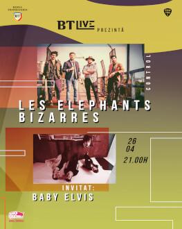 Les Elephants Bizarres. Invitat: Baby Elvis at BT Live