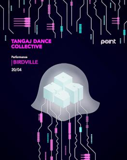 Tangaj Dance Collective BIRDVILLE