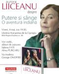 """Aurora Liiceanu despre """"Putere și sînge. O aventură indiană"""" la București Vineri, 4 mai, la ora 19.00, la Librăria Humanitas de la Cișmigiu"""