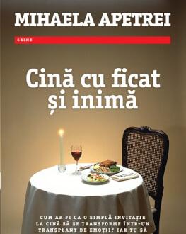 """Lansarea volumului """"Cină cu ficat și inimă"""" de Mihaela Apetrei, Editura Trei Librăria Humanitas de la Cișmigiu, vineri, 11 mai, ora 19.00"""