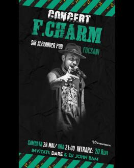 Concert F. Charm la Focșani Invitați: Dare & John Bam