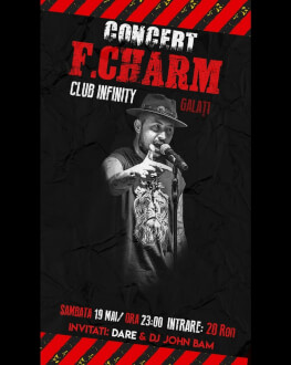 Concert F. Charm Invitați: Dare & Dj John Bam