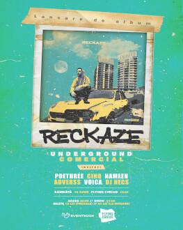 "Concert Reckaze - Lansare ""Underground Comercial"" x Cluj Napoca"