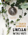 """Lansarea romanului """"Lincoln între vieți"""" de George Saunders, distins cu Man Booker Prize 2017,la Librăria Humanitas de la Cișmig"""