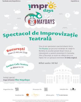 !MPRO Days with the Maydays Spectacol de improvizație teatrală