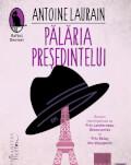 """Antoine Laurain la București Lansarea romanului """"Pălăria Președintelui"""" și sesiune de autografe"""