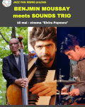 Benjamin Moussay meets Sounds Trio un concert Jazz Fan Rising
