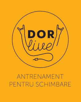 DoR Live: Antrenament pentru schimbare