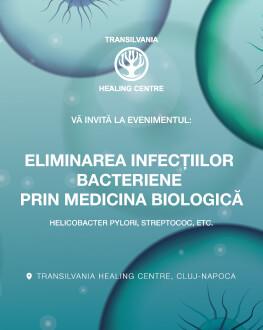 Transilvania Healing Centre: Eliminarea infecțiilor bacteriene prin medicina biologică Helicobacter Pylori, Streptococ, etc.