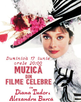 Muzică din Filme Celebre cu Diana Tudor și Alexandru Burcă