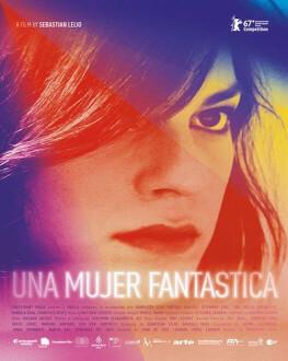 A Fantastic Woman / Una Mujer Fantástica Premiul Oscar 2018 – Cel mai bun film străin