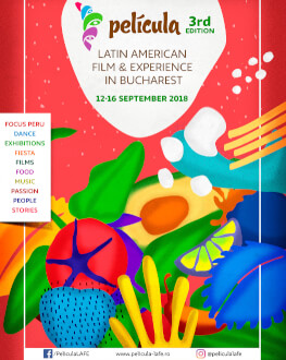 Festival Pass Película - Latin American Film & Experience in Bucharest - 3rd Edition