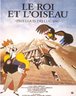 Le Roi et L`Oiseau Regele si Pasărea cântătoare