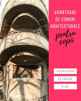 Vânătoare de comori arhitecturale pentru copii și părinți  în zona Cotroceni