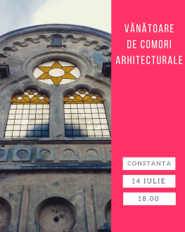 Vânătoare de comori arhitecturale în Constanța
