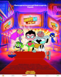 Teen Titans Go! To the Movies / Haideţi, Tineri Titani, la film!
