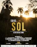 FLOR DEL SOL - Competitie Película - Latin American Experience - 3rd Edition