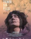 TIEMPO SIN PULSO - Competitie Película - Latin American Experience - 3rd Edition