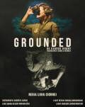 UNDERCLOUD 2018: Grounded Festivalul Internațional de Teatru Independent UNDERCLOUD Ediția a XI-a: 22-31 august
