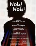 UNDERCLOUD 2018: Nok Nok Festivalul Internațional de Teatru Independent UNDERCLOUD Ediția a XI-a: 22-31 august