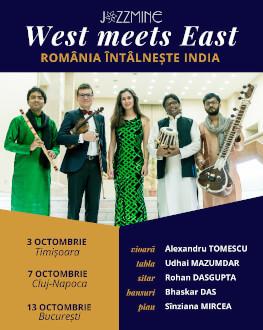 West meets East @ CLUJ-NAPOCA | Povestea continuă ! JAZZMINE | Alexandru Tomescu & friends | România întâlnește India