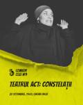 Teatrul Act: Constelații Comedy Cluj 2018