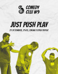 Just Push Play Comedy Cluj 2018