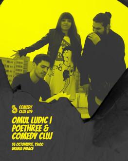 Omul ludic | Poethree & Comedy Cluj Comedy Cluj 2018