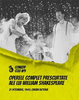 Operele complet prescurtate ale lui William Shakespeare Comedy Cluj 2018