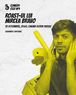 Roast-ul lui Mircea Bravo Comedy Cluj 2018