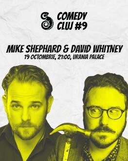 Stand up cu Mike Shephard & David Whitney Comedy Cluj 2018