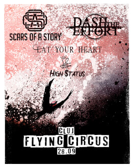 Dash the Effort / Scars of a Story / Eat your Heart / High $tatus