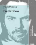 Freak Show - one man show cu Florin Piersic Jr