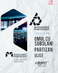Bucharest Photofest 2018 - Opening event - Live acts: Ulise, Partizan & Omul cu Sobolani