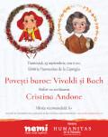 Povești baroc: Vivaldi și Bach Atelier cu scriitoarea Cristina Andone