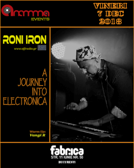 A Journey Into Electronica: Roni Iron (GR) at club Fabrica