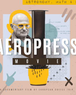 AeroPress Movie Premiere in Bucharest