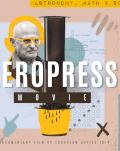 AeroPress Movie Premiere in Bucharest