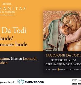 """A 50-a ediție a Serilor Italiene Humanitas dedicată volumului  """"Cele mai frumoase laude"""" de Iacopone da Todi miercuri, 17 octombrie, ora 19.00, la Librăria Humanitas de la Cișmigiu"""