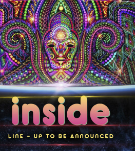 iNSIDE FESTIVAL NYE 2019 We bring the music, you bring the vibes!